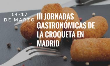 III Jornadas Gastronómicas de la Croqueta en Madrid
